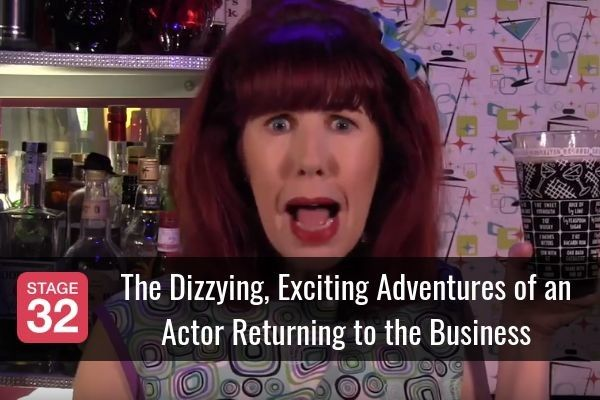 The Dizzying, Exciting Adventures of an Actor Returning to the Business