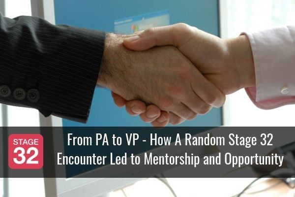 From PA to VP - How A Random Stage 32 Encounter Led to Mentorship and Opportunity