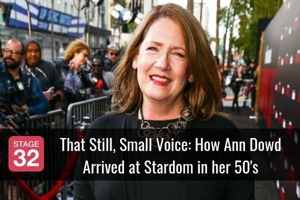 That Still, Small Voice: How Ann Dowd Arrived at Stardom in her 50's