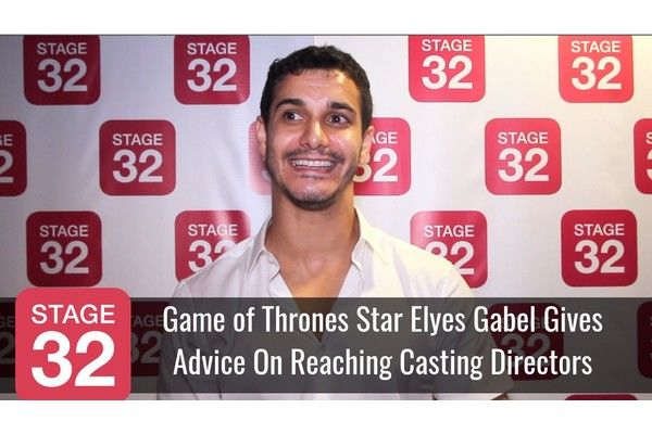 Game of Thrones Star Elyes Gabel Gives Advice On Reaching Casting Directors