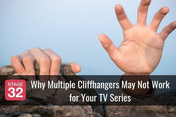 Why Multiple Cliffhangers May Not Work for Your TV Series