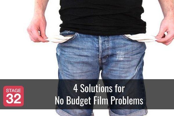 4 Solutions for No Budget Film Problems
