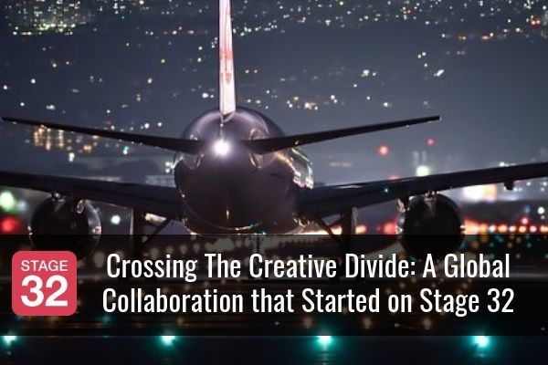 Crossing The Creative Divide: A Global Collaboration that Started on Stage 32