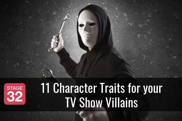 11 Character Traits for your TV Show Villains