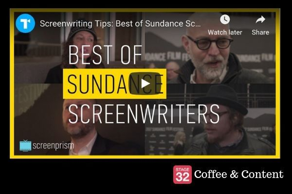 Coffee & Content - The Best of Sundance Screenwriter Tips & Sundance Director Techniques and Advice