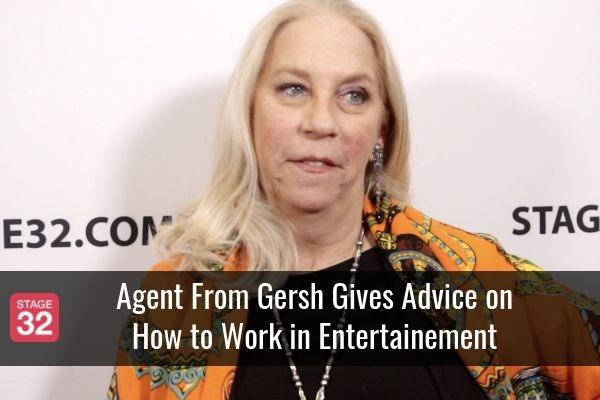 Agent From Gersh Gives Advice on How to Work in Entertainement