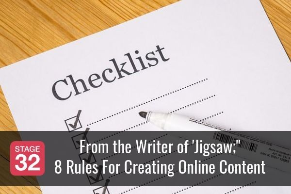 From the Writer of Jigsaw: 8 Rules For Creating Online Content