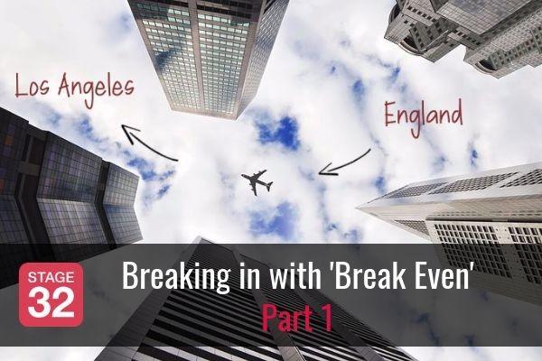 Breaking in with 'Break Even' - Part 1