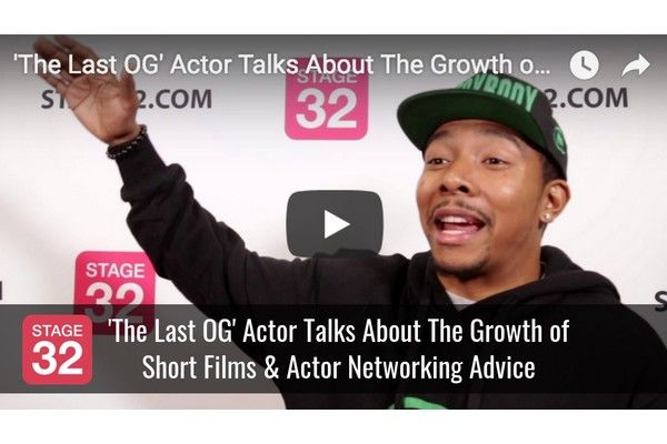 'The Last OG' Actor Talks About The Growth of Short Films & Actor Networking Advice