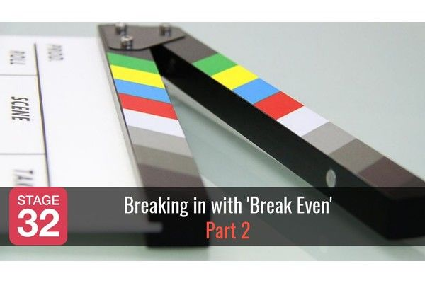 Breaking in with 'Break Even' – Part 2