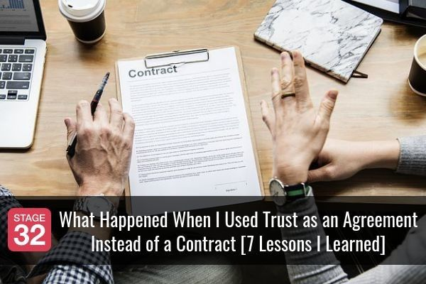 What Happened When I Used Trust as an Agreement  - Instead of a Contract [7 Lessons I Learned]