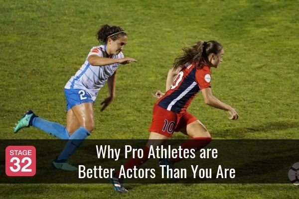 Why Pro Athletes are Better Actors Than You Are