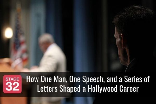 How One Man, One Speech, and a Series of Letters Shaped a Hollywood Career