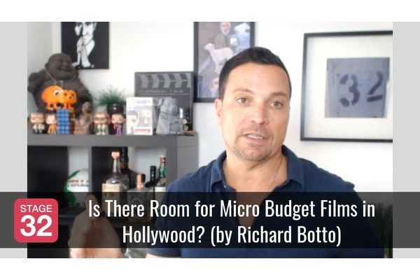 Is There Room for Micro Budget Films in Hollywood? (by Richard Botto)