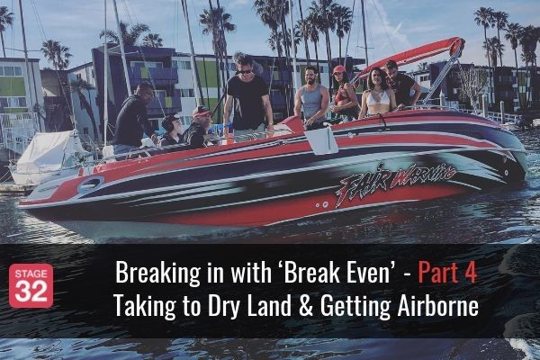 Breaking in with 'Break Even' — Part 4: Taking to Dry Land & Getting Airborne