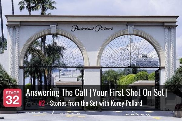 Answering The Call [Your First Shot On Set]