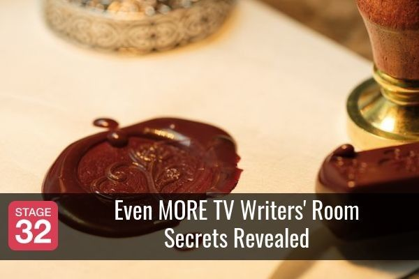 Even MORE TV Writers' Room Secrets Revealed
