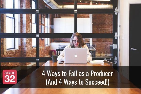 4 Ways to Fail as a Producer (And 4 Ways to Succeed!)