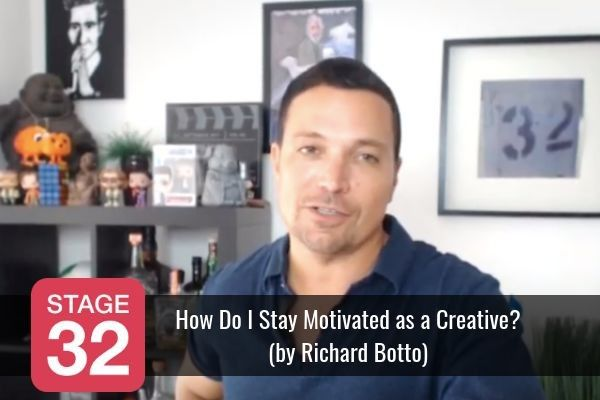 How Do I Stay Motivated as a Creative? (by Richard Botto)