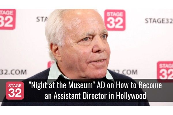 """""""Night at the Museum"""" AD on How to Become an Assistant Director in Hollywood"""