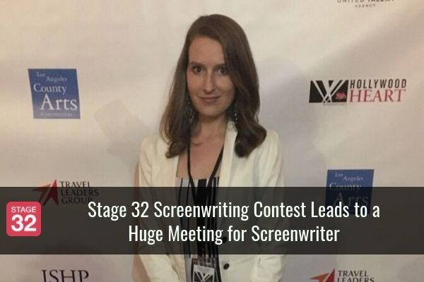 Stage 32 Screenwriting Contest Leads to a Huge Meeting for Screenwriter