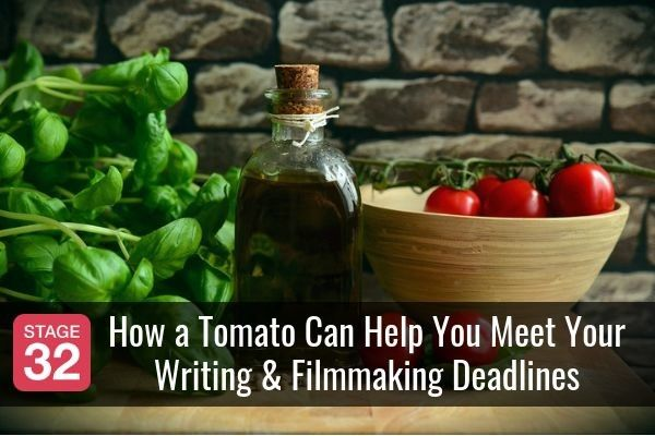 How a Tomato Can Help You Meet Your Writing & Filmmaking Deadlines