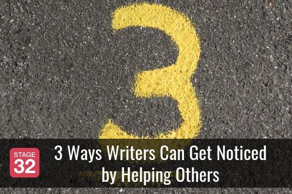 3 Ways Writers Can Get Noticed by Helping Others