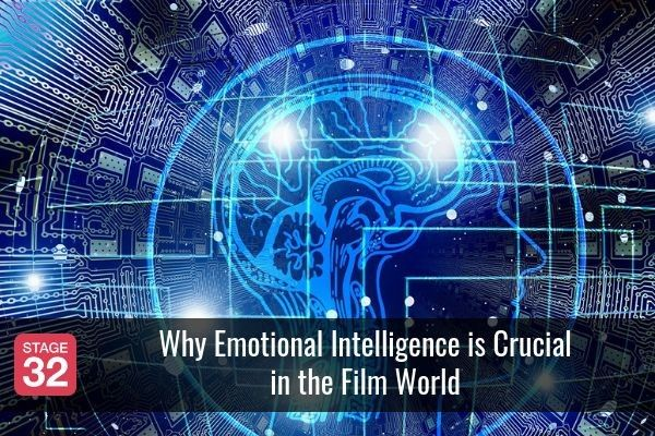 Why Emotional Intelligence is Crucial in the Film World