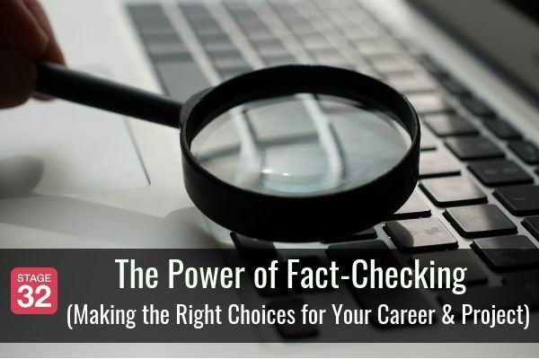 The Power of Fact-Checking (Making the Right Choices for Your Career & Project)