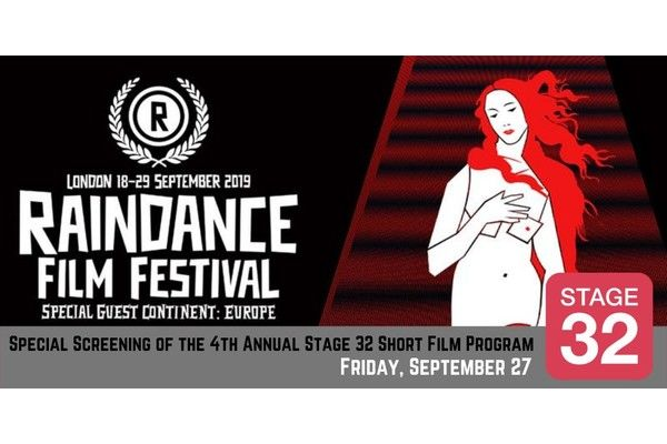 Stage 32 Joins Forces With Raindance Film Festival in London. All Are Invited!