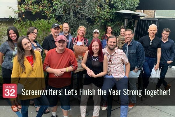 Screenwriters! Let's Finish the Year Strong Together!