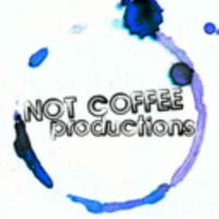 Not Coffee Productions