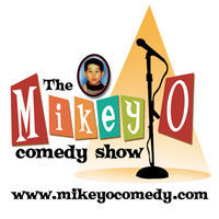Mikey O Comedy Show