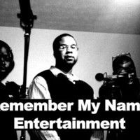 Remember My Name Entertainment