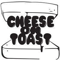 Cheese on Toast Productions