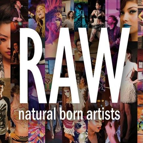 RAW: Natural Born Artists