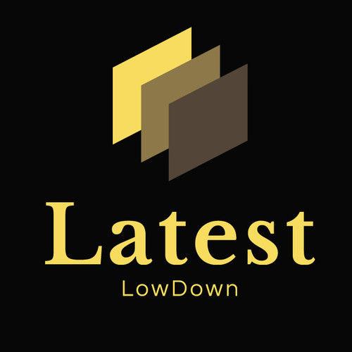 Latest LowDown