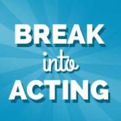 Break Into Acting