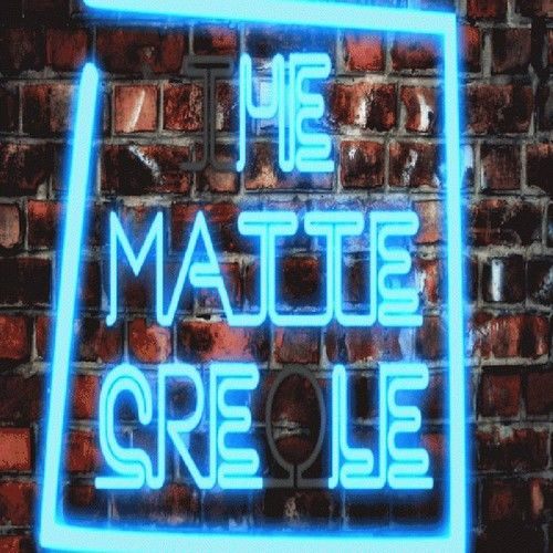 The Matte Creole
