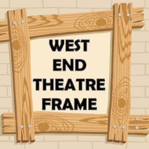 West End Frame Theatre Blog