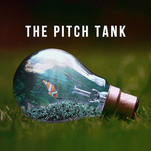 The Pitch Tank with Special Guest Jonny Perl