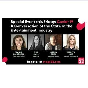 Stage 32 Presents: COVID-19 - A Conversation with Industry Professionals of the Current State of the Entertainment Industry