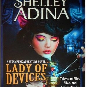 Lady of Devices (Television Pilot)