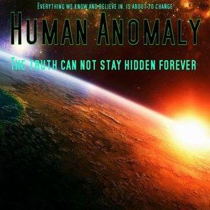 Human Anomaly