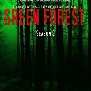 GREEN FOREST (TV Series) - Season 2