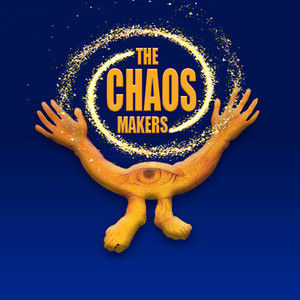The Chaos Makers