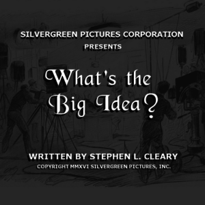 What's the Big Idea? (Feature Comedy, 96 pages)