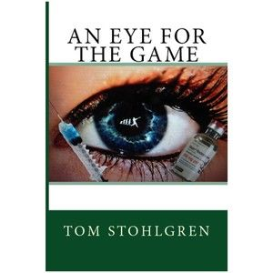 An Eye For The Game