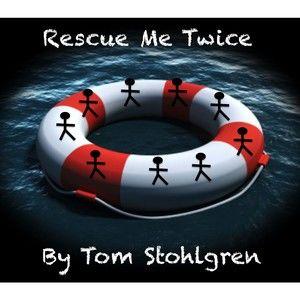 Rescue Me Twice