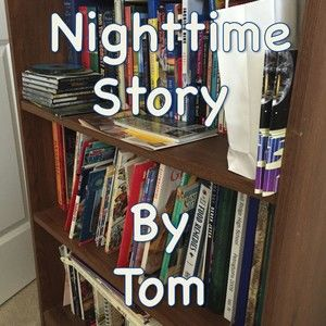 The Last Nighttime Story